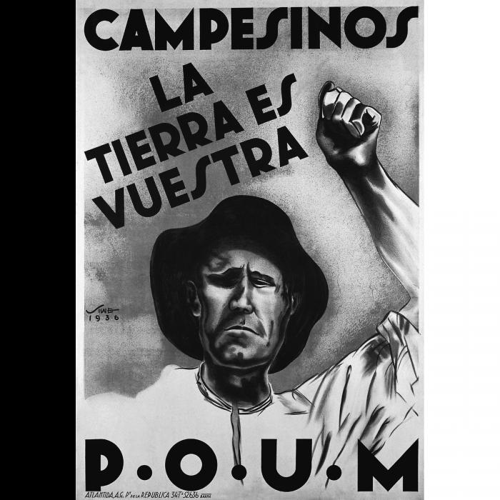 'Campesino, La Tierra es Vuestra'. Poster designed by Siwe for the POUM, 1936. (Photoasia.com)