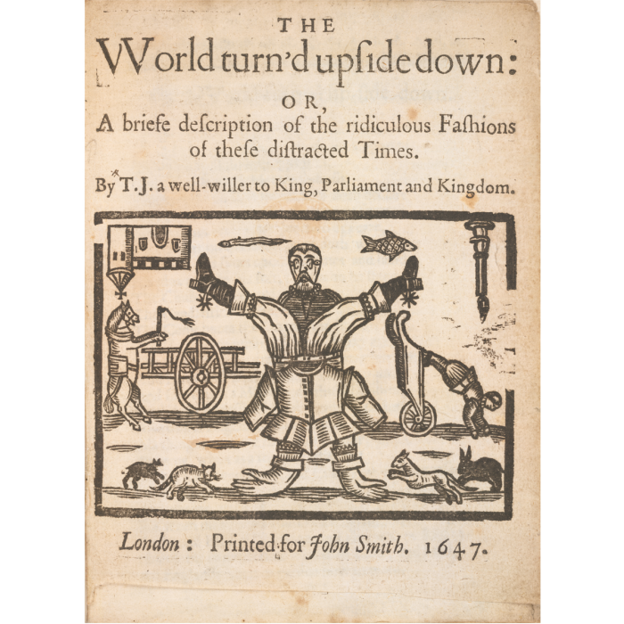 Title page to The World turn'd upside down by T.J. Printed in London for John Smith, 1647 ©The British Library Board