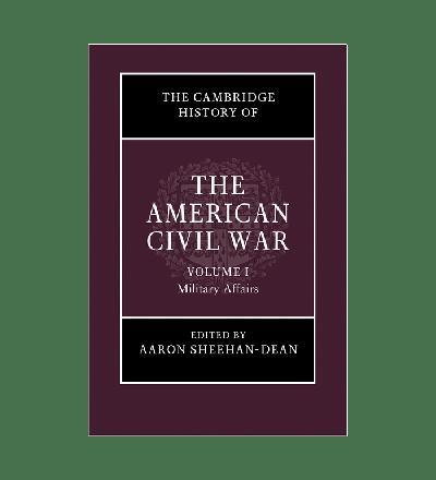 The Cambridge History of The American Civil War
