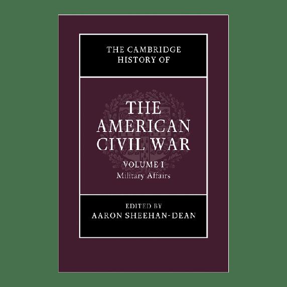 Cambridge History of The American Civil War